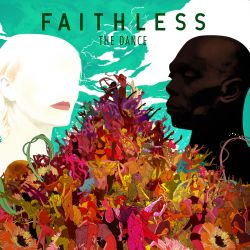 Faithless most recent album The Dance